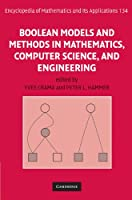 Boolean Models and Methods in Mathematics, Computer Science, and Engineering (Encyclopedia of Mathematics and its Applications, Series Number 134)