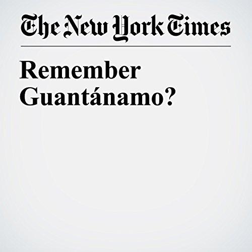 Remember Guantánamo? copertina