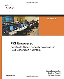 PKI Uncovered: Certificate-Based Security Solutions for Next-Generation Networks: CertificateBased Security Solutions for NextGeneration Networks (Cisco Press Networking Technology) (1587059169)   Amazon price tracker / tracking, Amazon price history charts, Amazon price watches, Amazon price drop alerts