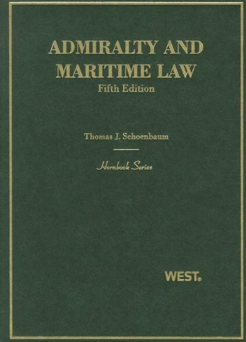 Admiralty and Maritime Law (Hornbooks)