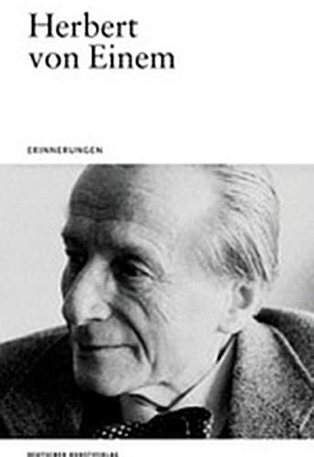 Herbert Von Einem: Erinnerungen (Opaion)