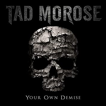 Your Own Demise
