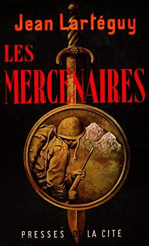 Les mercenaires / 1960 / Lartéguy, Jean