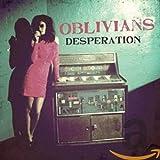 Songtexte von Oblivians - Desperation