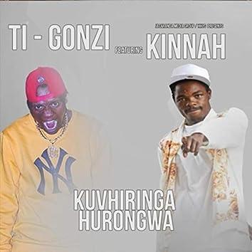 Kuvhiringa Hurongwa (feat. Kinnah)