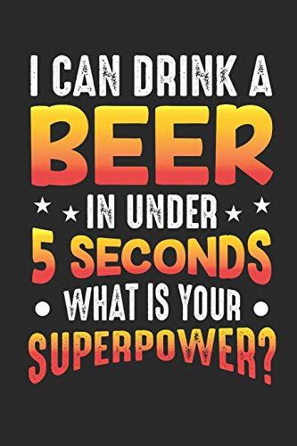 I Can Drink A Beer In Under 5 Seconds What Is Your Superpower: Wochenkalender A5 für den Besten Flunkyball Spieler sowie Trinkspiel und Dosenbier ... inch.) I Geschenk I 120 Seiten I Wochenplaner