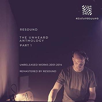 The Unheard Anthology - Part 1