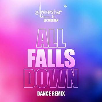 All Falls Down (Dance Remix) (feat. Ed Sheeran)