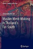 Muslim Merit-making in Thailand's Far-South (Muslims in Global Societies Series)