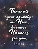 JW Bible Verse Notebook Wide Ruled | Throw All Your Anxiety On Him Because He Cares for You 1 Peter 5:7: JW Pioneer School Notebook, JW Baptism, JW Convention, JW Journal