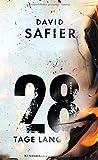 David Safier: 28 Tage lang