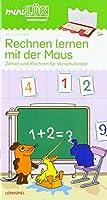 miniLUeK. Rechnen lernen mit der Maus 1: Vorschule/1. Klasse - Mathematik - Einfaches Zaehlen und Rechnen fuer Vorschulkinder
