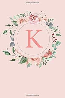 K: A Soft Pink Floral Wreath Monogram Sketchbook with Roses and Peonies | 110 Sketchbook Pages (6 x 9) | Floral Watercolor Monogram Sketch Notebook | Personalized Initial Letter Journal | Monogramed Sketchbook