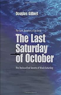 The Last Saturday of October: The Declassified Secrets of Black Saturday