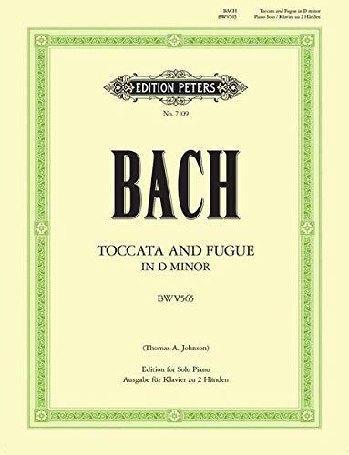 Toccata und Fuge d-Moll BWV 565: Bearbeitung für Klavier (Grüne Reihe Edition Peters)