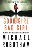 Good Girl, Bad Girl: The year's most heart-stopping psychological thriller (Cyrus Haven) - Michael Robotham