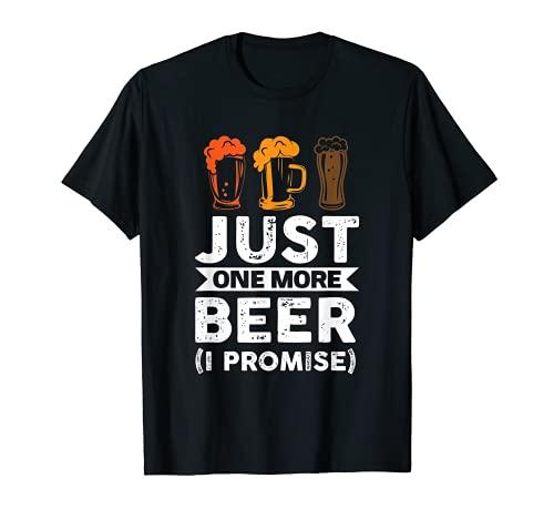 Solo una cerveza más (prometo) cerveza Camiseta
