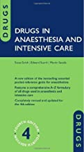 Drugs in Anaesthesia and Intensive Care by Susan Smith, Edward Scarth, Martin Sasada (2011) Paperback