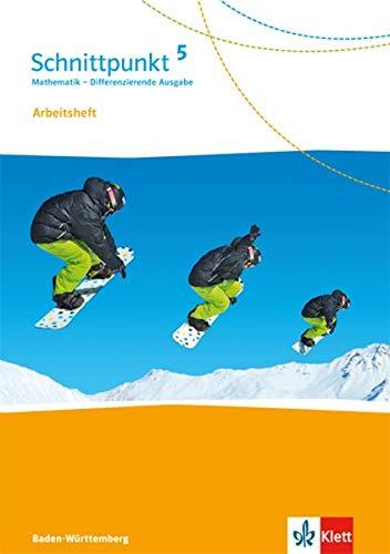 Schnittpunkt Mathematik 5. Differenzierende Ausgabe Baden-Württemberg: Arbeitsheft mit Lösungsheft Klasse 5 (Schnittpunkt Mathematik. Differenzierende Ausgabe für Baden-Württemberg ab 2015)