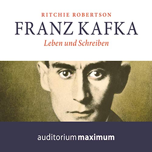Franz Kafka - Leben und Schreiben                   By:                                                                                                                                 Ritchie Robertson                               Narrated by:                                                                                                                                 Axel Thielmann                      Length: 2 hrs and 5 mins     Not rated yet     Overall 0.0