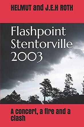 Flashpoint Stentorville 2003