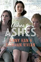 { [ ASHES TO ASHES (BURN FOR BURN) ] } Han, Jenny ( AUTHOR ) Sep-16-2014 Hardcover