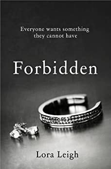Forbidden: A Bound Hearts Novel by [Lora Leigh]