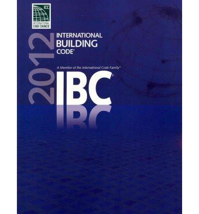 [ 2012 International Building Code (International Building Code) ] By International Code Council ( Author ) [ 2011 ) [ Paperback ]