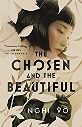 THE CHOSEN AND THE BEAUTIFUL, Nghi Vo