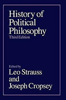 History of Political Philosophy by [Leo Strauss, Joseph Cropsey]