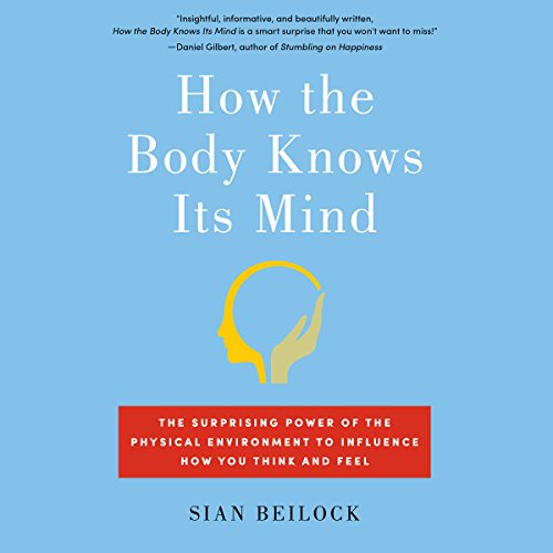 How the Body Knows Its Mind audiobook cover art