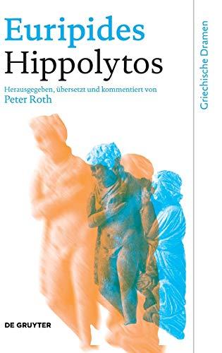 Hippolytos (Griechische Dramen) (Ancient Greek and German Edition)