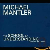 School of Understanding (Sort of an Opera)
