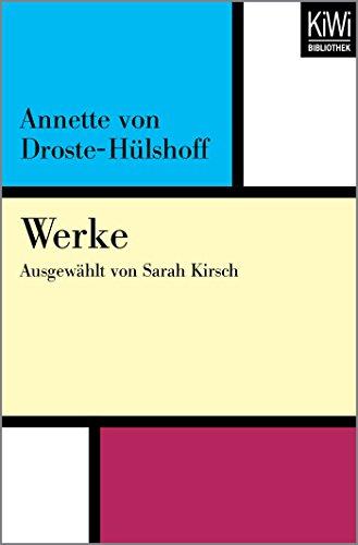 Werke: Ausgewählt von Sarah Kirsch