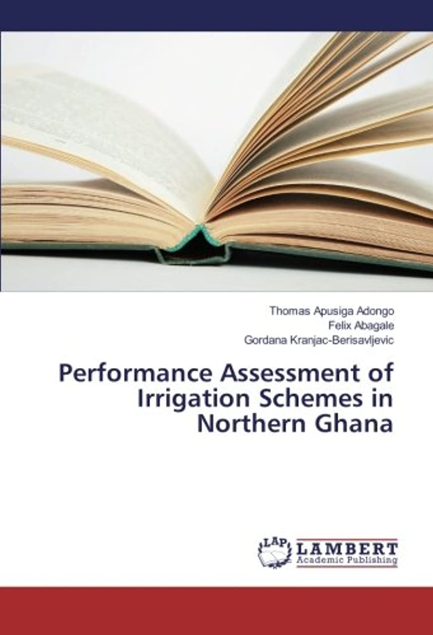 樹木マガジンシュートPerformance Assessment of Irrigation Schemes in Northern Ghana