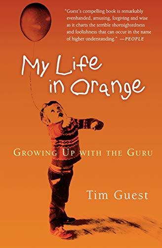 My Life in Orange: Growing Up with the Guru