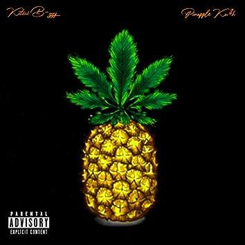 Pineapple Ku$h (feat. B-ggy)