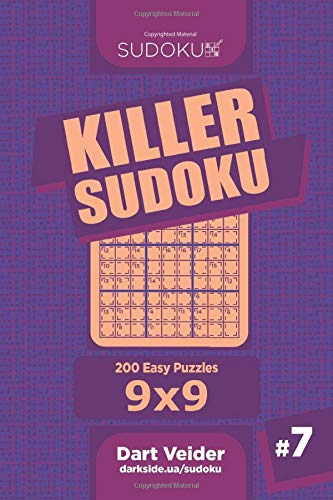 Killer Sudoku - 200 Easy Puzzles 9x9 (Volume 7)