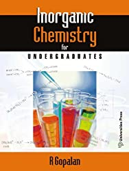 Inorganic Chemistry for Undergraduates: R. Gopalan