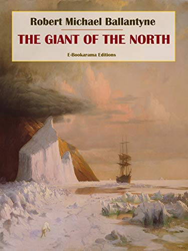 The Giant of the North (English Edition)