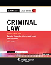 Casenote Legal Briefs for Criminal Law, Keyed to Bonnie, Coughlin, Jeffries, and Low (Casenote Legal Briefs Series)