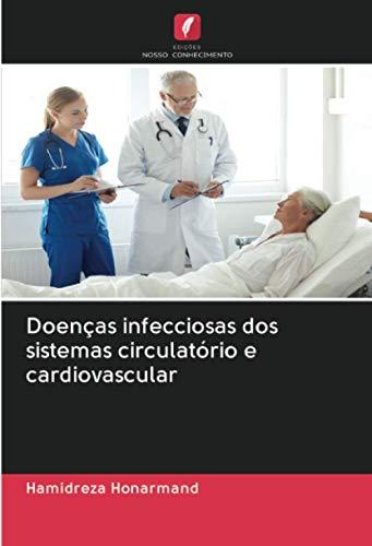 Doenças infecciosas dos sistemas circulatório e cardiovasc