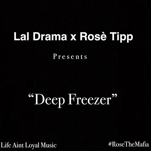 Deep Freezer (feat. Rose Tipp) [Explicit]