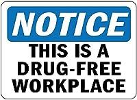 錫徴候金属ポスター通知これは、薬のない職場サインです