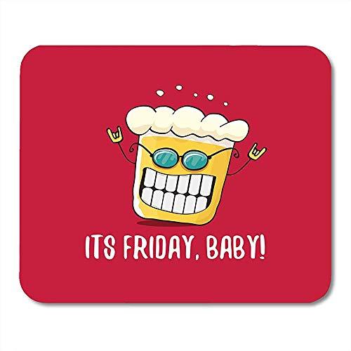 Mauspads Zitat seiner Freitag Baby Funky Bier Charakter Red Happy Funny Alcohol Fest Mousepad für Laptop,Desktop Computer Zubehör Mini Office Supplies Mauspads 30X25CM