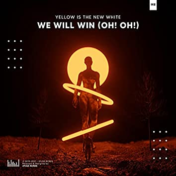 We Will Win (Oh! Oh!)