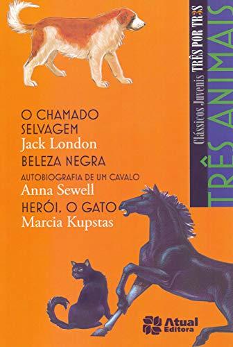 Três animais - O chamado selvagem / Beleza negra / Herói, o gato