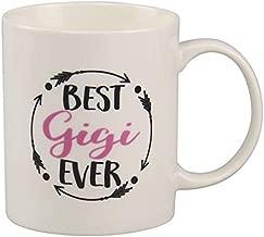 Gigi Gifts Best Gigi Ever Coffee Mug 11oz Mothers Day Gift Tea Cup