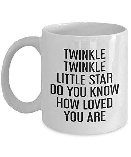 Twinkle Twinkle Little Star Do You Know How Loved You are Mug