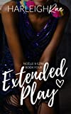 Extended Play (Noëlle and Ezra Book 4) (English Edition)